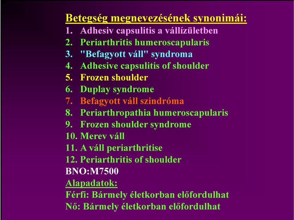 humeroscapularis artrosis, hogyan kell kezelni