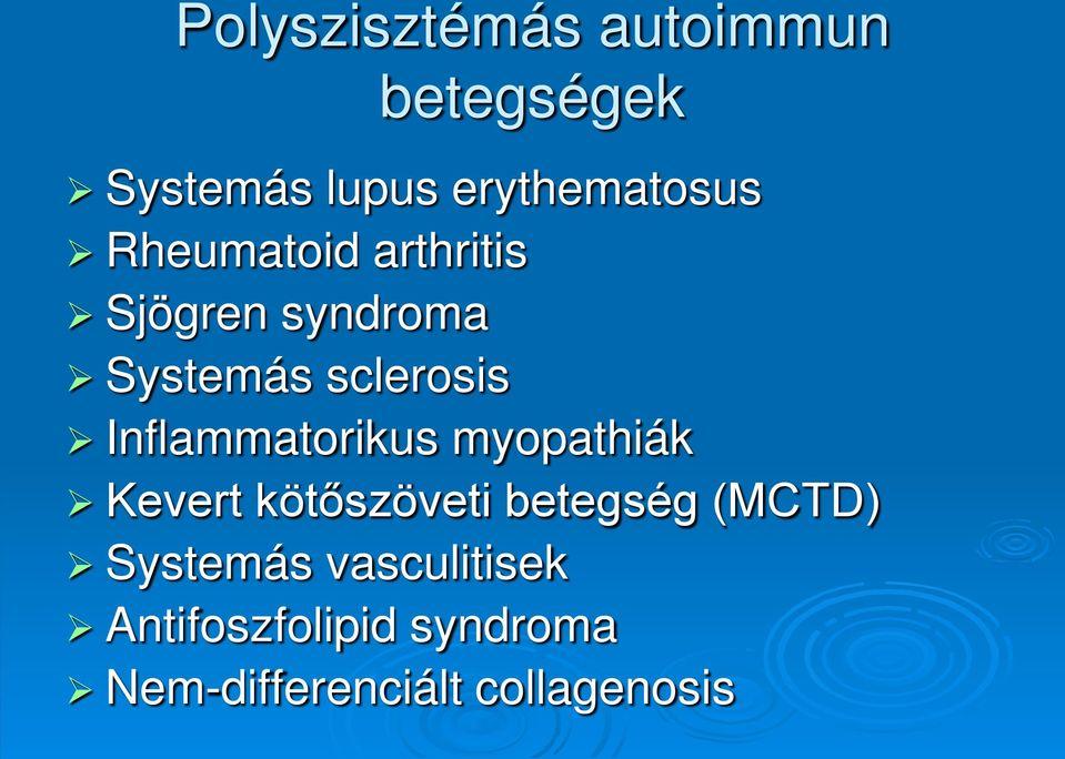 szisztémás gyulladásos kötőszöveti betegségek